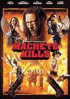 "New the week of 2-17-14: ""Machete Kills"" with Danny Trejo"