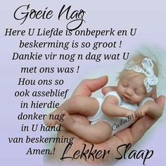 Good Morning Good Night, Good Night Quotes, Good Knight, Evening Greetings, Afrikaanse Quotes, Goeie Nag, Goeie More, Special Quotes, Sleep Tight
