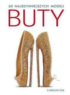 Buty. 60 najsłynniejszych modeli-Cox Caroline