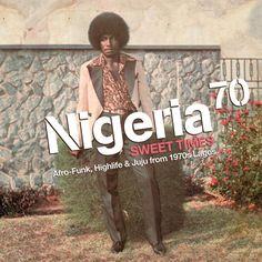 Nigeria 70 ~ Sweet Times