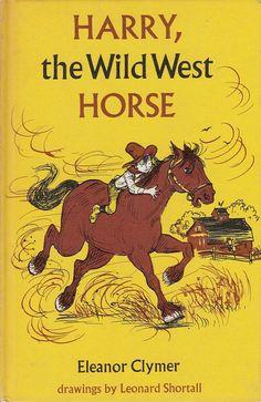 Harry, the Wild West Horse by Eleanor Clymer 1963 Weekly Reader Children's Book