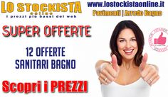 Lo Stockista | 12 OFFERTE Sanitari Bagno http://affariok.blogspot.it/