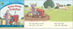 Wishy-Washy Tractor—by Joy Cowley Series: Joy Cowley Early Birds GR Level: G Genre: Narrative, Fiction