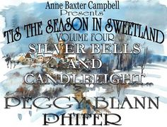 Get in the Christmas spirit with Peggy Blann Phifer's SILVER BELLS AND CANDLELIGHT