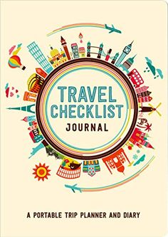 Travel Checklist Journal (Travel Planner Journal): * that are 5.75( H x 0.5″ D Brand: Author: Cost: (at the time… #Travelgoods #CHECKLIST