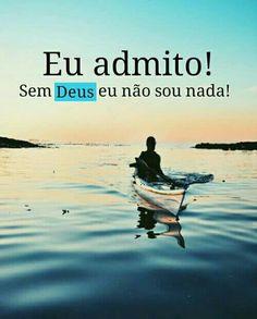 Sem Deus eu não sou nada