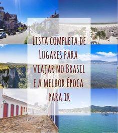 Lista completa de destinos brasileiros e a melhor época para visitá-los