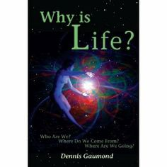 "Reviewed by Lit Amri for Readers' Favorite  By presenting a broad scope of scientific and spiritual information, Why Is Life by Dennis Gaumond is a journey to enlightenment. Consisting of three books, Gaumond shares his perspective about the universe and the next role for humanity in Book One; Book Two questions and discusses the ruling paradigms that statutes humanity. In Book Three, Gaumond concludes his final thoughts on the discussed topic. ""For me, writing this book is a method for…"