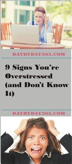 Check this 9 signs that you are over stressed and dont know it - Check This Awesome Article !!!