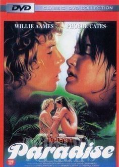 PARADISE: (Phoebe Cates/Willie Aames) 1982