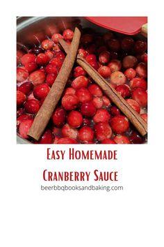 Easy to make, homemade cranberry sauce.