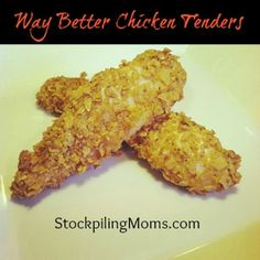 Way Better Chicken Tenders
