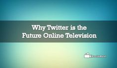 Future Online Television, the live video streaming business was getting popular in the recent times. Online Television, Seo News, Twitter Video, Marketing And Advertising, Future, Live, Future Tense