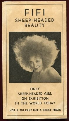Ah Yes, Miss FiFi the sheep headed lady ! the other night I was watching an old rerun of You Bet Your Life with Groucho and low an behold who was a contestant ?? why Miss FiFi !! :)