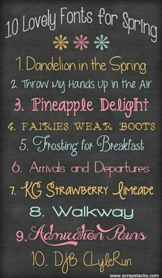 Lovely fonts for Spring Dandelion in the Spring Throw My Hands Up in the Air Pineapple Delight Fairies Wear Boots Frosting for Breakfast Arrivals and Departures KG Strawberry Limeade Walkway Admiration Pains DJB CLyleRun Fancy Fonts, Cool Fonts, Awesome Fonts, Font Love, Computer Font, Pretty Fonts, Cricut Fonts, Different Fonts, Chalkboard Art