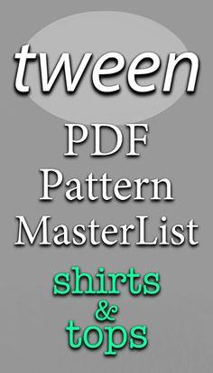 Tween PDF Pattern MasterList | Shirts & Tops