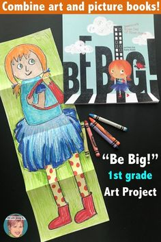 """First grade back to school art project combing art and books. First grade back to school art project using the book, """"Be Big!"""" by Katie Kizer 1st Day Of School, Beginning Of School, Art School, Back To School Art Activity, Back To School Crafts, School Stuff, School Art Projects, Book Projects, September Art"""