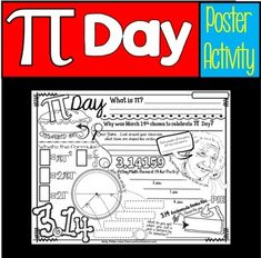 Pi Day: Your students will love Pi Day poster activity!   It's perfect to use on March 14th, National Pi Day.=============Let your students express themselves for Pi Day using this 8.5 x 11 Black History poster. This poster will look great hanging outside your classroom as the day approaches, and parents will enjoy reading them when they are sent home.The  poster activity has plenty of places for students to add their own creative touches with color.You could also use as a center activity or…