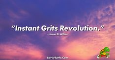 "By Savvy Turtle. Get the hottest trending T-Shirt designs only at Savvy Turtle. ""Instant Grits Revolution."" - James D. Wilson The post Instant Grits Revolution appeared first on Savvy Turtle."