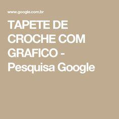 TAPETE DE CROCHE COM GRAFICO - Pesquisa Google