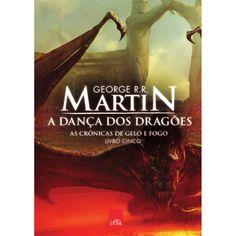 A Danca dos Dragoes - George R. R. Martin