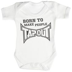 TRS - Born To Make People Tap Out Body bébé 0-3 Mois Blanc