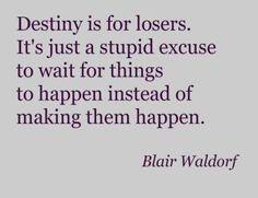 gossip girl quote...