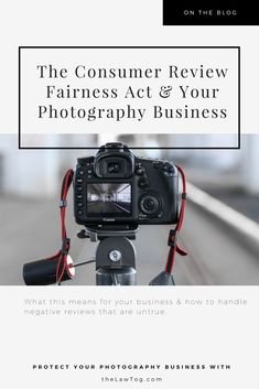 The Consumer Review Fairness Act and Your Photography Business