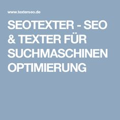 SEOTEXTER - SEO & TEXTER FÜR SUCHMASCHINENOPTIMIERUNG