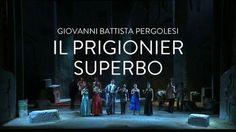 """""""Il prigionier superbo"""" (1733) Battista: Ópera seria"""