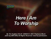 Here I Am To Worship song download