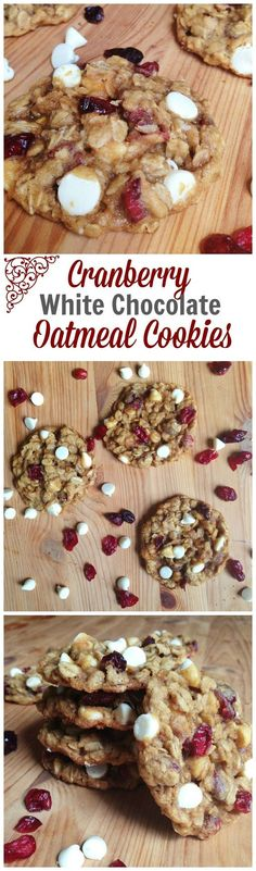 Cranberry White Chocolate Oatmeal Cookies. Cranberries and white chocolate chips take these oatmeal cookies from ordinary to spectacular.: