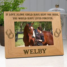 Horse Memorial Frame  If Love Alone Could Have by etchedinmyheart1