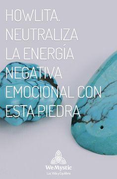 Howlita. Neutraliza la energía negativa emocional con esta piedra