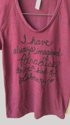 Famous Quote Shirt  Women's Tee by neenacreates