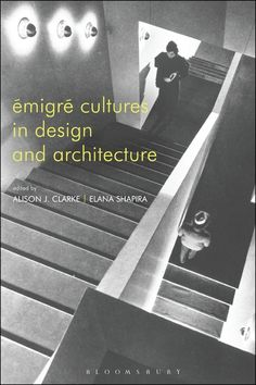 Show details for Émigré Cultures in Design and Architecture