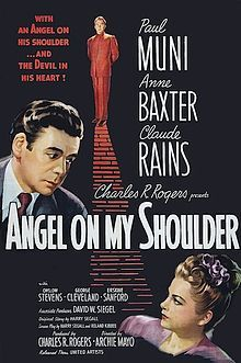 ANGEL ON MY SHOULDER (1946) - A cool black and white about where Paul MUNI gives the devil, Claude RAINS, his due ...