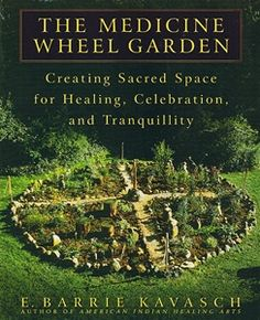 Creating Sacred spaces in the gardens with a Medicine wheel garden can further inspire the elders 2 thrive