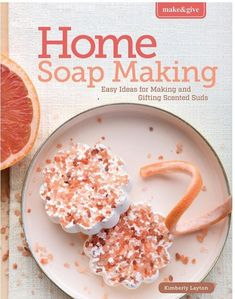 Make & Give Home Soap Making - Easy Ideas for Making and Gifting Scented Suds - Create beautiful han Soap Making Kits, Soap Making Supplies, Homemade Soap Recipes, Diy School Supplies, Do It Yourself Home, Home Made Soap, Handmade Soaps, Crafts To Make, Easy Crafts