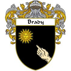 Brady Coat of Arms   namegameshop.com has a wide variety of products with your surname with your coat of arms/family crest, flags and national symbols from England, Ireland, Scotland and Wale