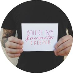 """Valentine's Day Card """" You're my favorite creeper """" Greeting card. I love you card. Valentine"""
