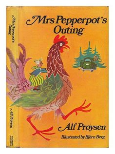 Mrs Pepperpot's outing, and other stories / by Alf Proysen ; translated by Marianne Helweg ; illustrated by Bjorn Berg I Love Books, Children's Books, Beautiful Book Covers, Children's Book Illustration, Bookbinding, Book Collection, Vintage Books, Nonfiction, Book Worms