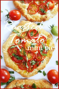 "StoneGable: Roasted Tomato Mini Pies - with a puff pastry base and ""filled with the zippy taste of just picked tomatoes and a great creamy Parmesan basil filling"" - serve with a mixed green salad for the perfect meal!"