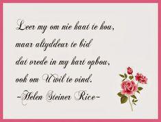 Afrikaanse Inspirerende Gedagtes & Wyshede: Helen Steiner Rice Inspirasies Helen Steiner Rice, Afrikaans, Afrikaans Language