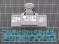 Happy Birthday Deep Edge Punch. This website also lists names of punches and measurements for double punching.