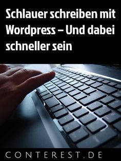 Nutze dein Wordpress zu deinem Vorteil. Vom Shortcut und der Schnellformatierung bis hin zur Tippübung und zum Markdown.