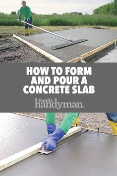 Pouring a concrete slab yourself can be a big money-saver or big mistake. We show you the best techniques for concrete forms. Pouring Concrete Slab, Concrete Sheds, Poured Concrete Patio, Concrete Formwork, Concrete Garages, Concrete Pad, Concrete Forms, Concrete Driveways, Concrete Projects