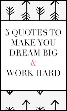 5 quotes to inspire you to HUSTLE! #inspirationalquotes #motivationalquotes…