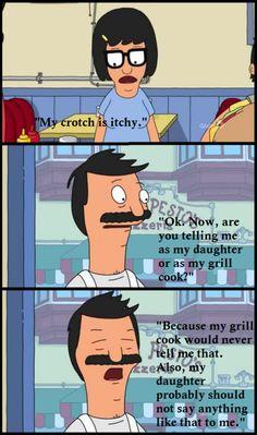 bob's burgers.....bahahahaha i can't.