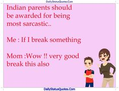 Indian parents should Daily Status Quotes Parents Be Like, Status Quotes, Indian Wear, Sarcasm, Funny Stuff, Parenting, Random, Memes, Image